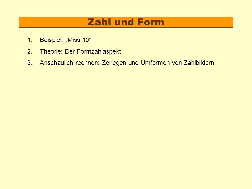 """Zahl und Form Beispiel: """"Miss 10 Theorie: Der Formzahlaspekt"""