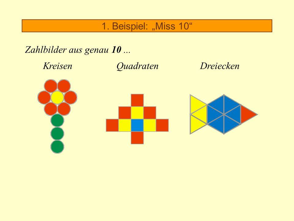 """1. Beispiel: """"Miss 10 Zahlbilder aus genau 10 ... Kreisen Quadraten Dreiecken"""