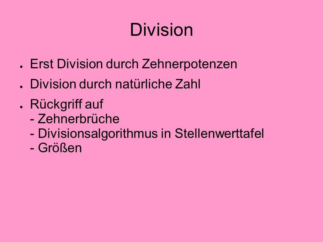 Division Erst Division durch Zehnerpotenzen