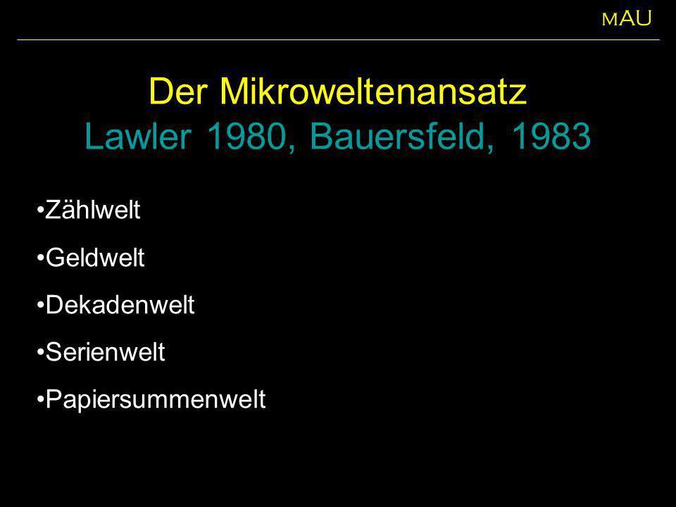 Der Mikroweltenansatz Lawler 1980, Bauersfeld, 1983