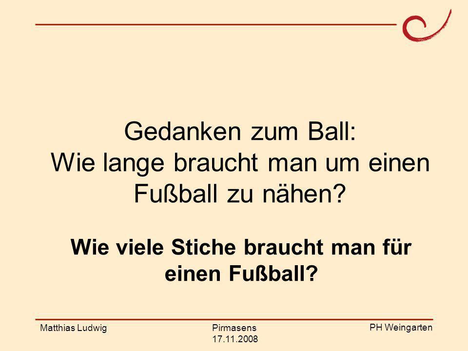 Gedanken zum Ball: Wie lange braucht man um einen Fußball zu nähen
