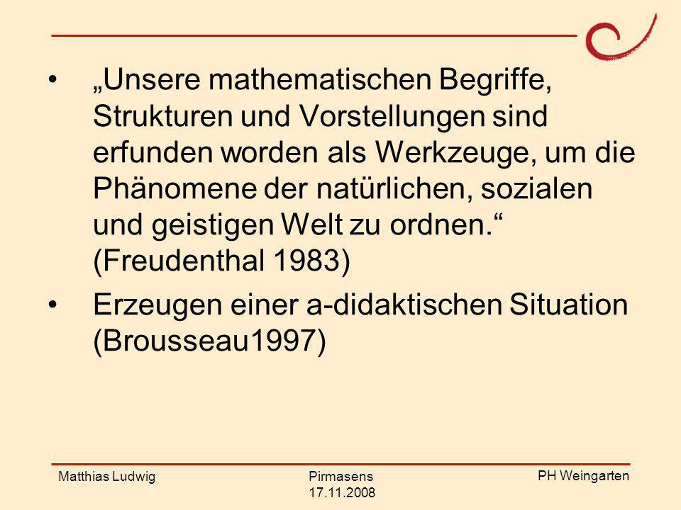 Erzeugen einer a-didaktischen Situation (Brousseau1997)