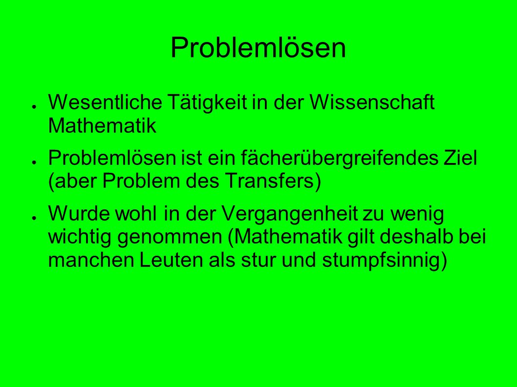 Problemlösen Wesentliche Tätigkeit in der Wissenschaft Mathematik
