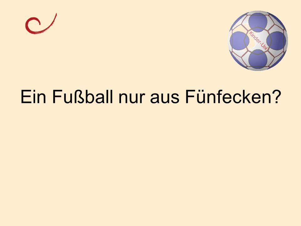 Ein Fußball nur aus Fünfecken