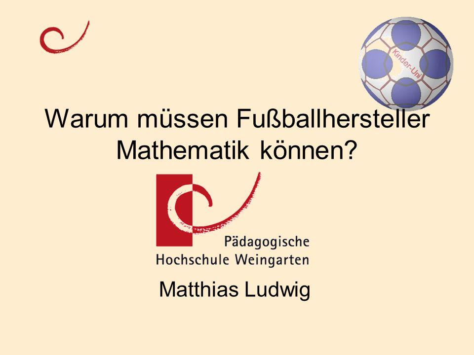 Warum müssen Fußballhersteller Mathematik können