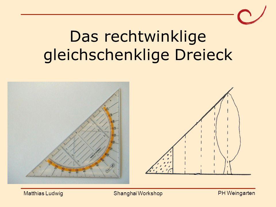 Das rechtwinklige gleichschenklige Dreieck