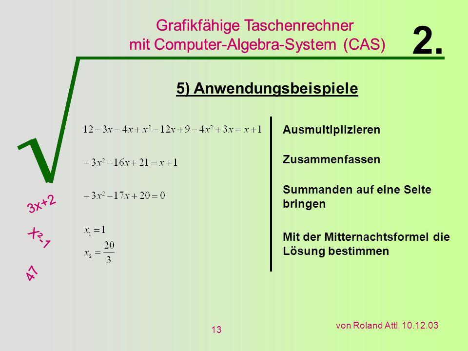 2. 5) Anwendungsbeispiele Ausmultiplizieren Zusammenfassen