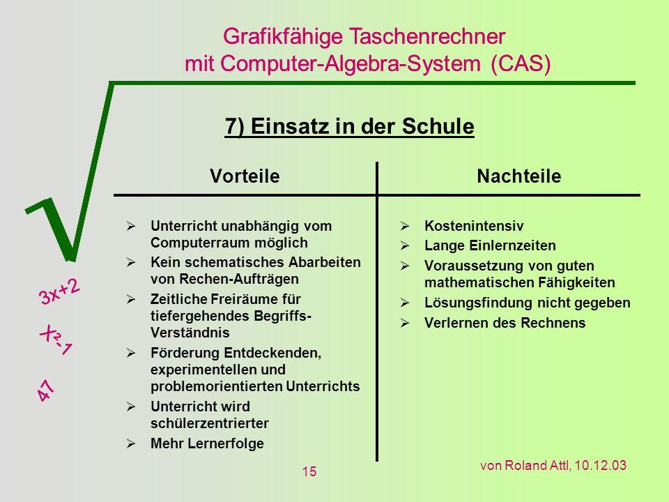 7) Einsatz in der Schule Vorteile Nachteile