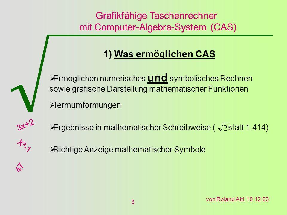 Was ermöglichen CAS