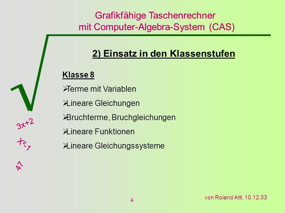 2) Einsatz in den Klassenstufen