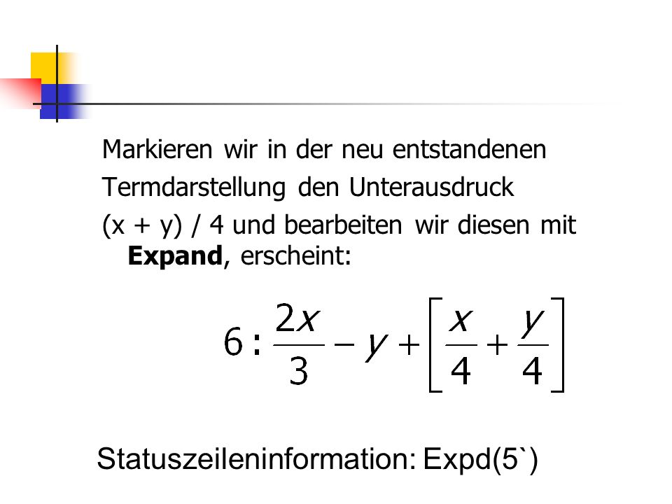 Statuszeileninformation: Expd(5`)