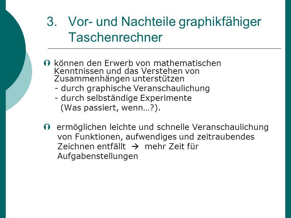 3. Vor- und Nachteile graphikfähiger Taschenrechner
