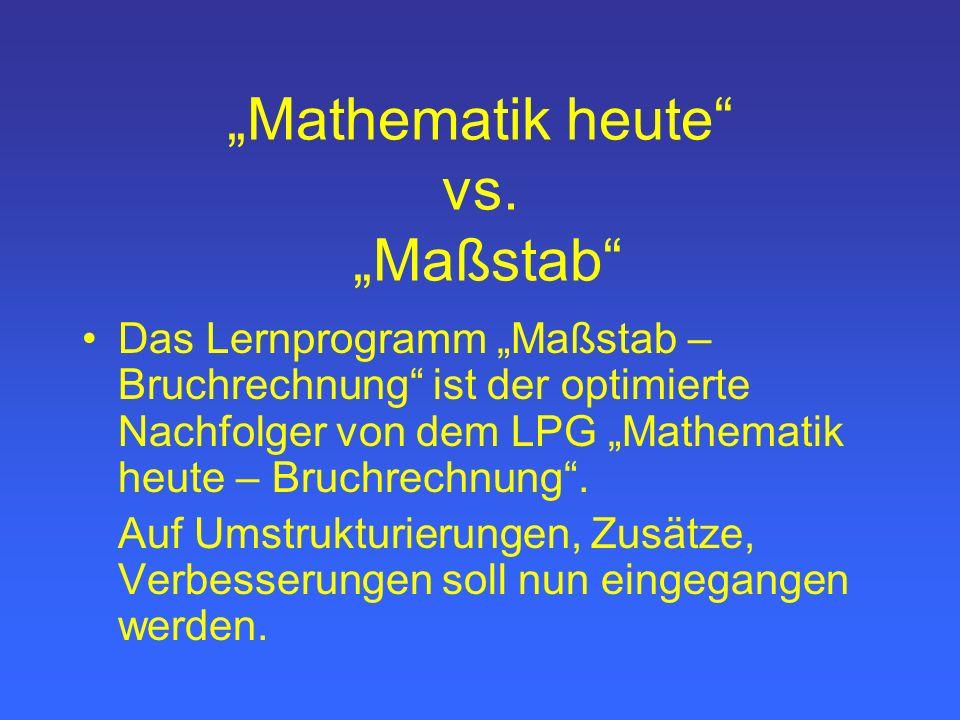 """Mathematik heute vs. ""Maßstab"