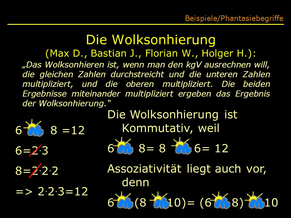 Die Wolksonhierung (Max D., Bastian J., Florian W., Holger H.):