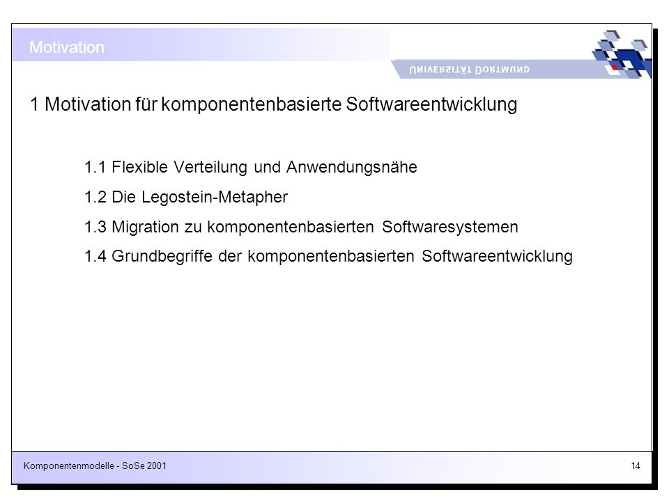 1 Motivation für komponentenbasierte Softwareentwicklung