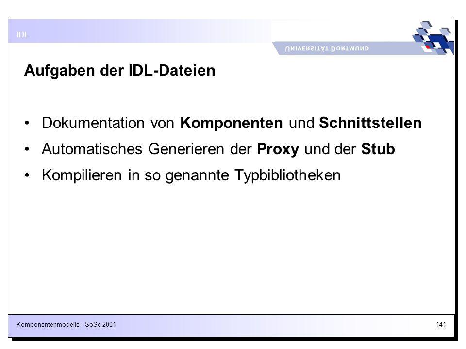 Aufgaben der IDL-Dateien