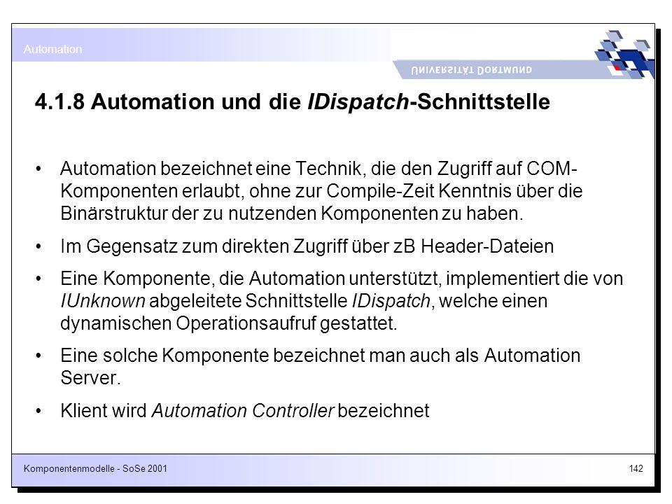 4.1.8 Automation und die IDispatch-Schnittstelle