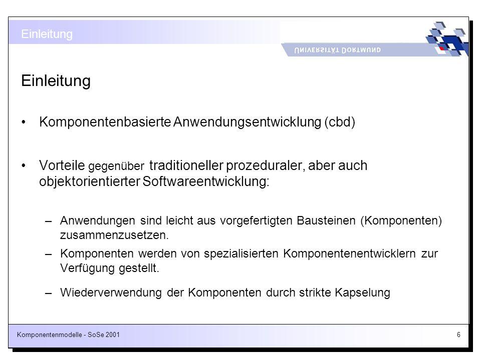 Einleitung Komponentenbasierte Anwendungsentwicklung (cbd)