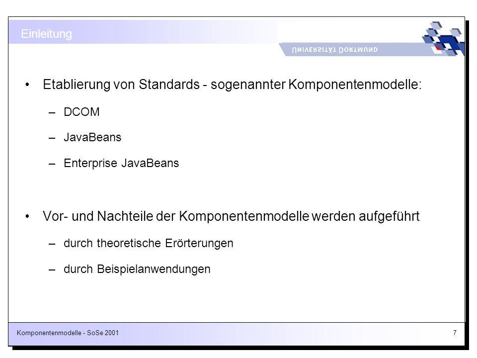Etablierung von Standards - sogenannter Komponentenmodelle: