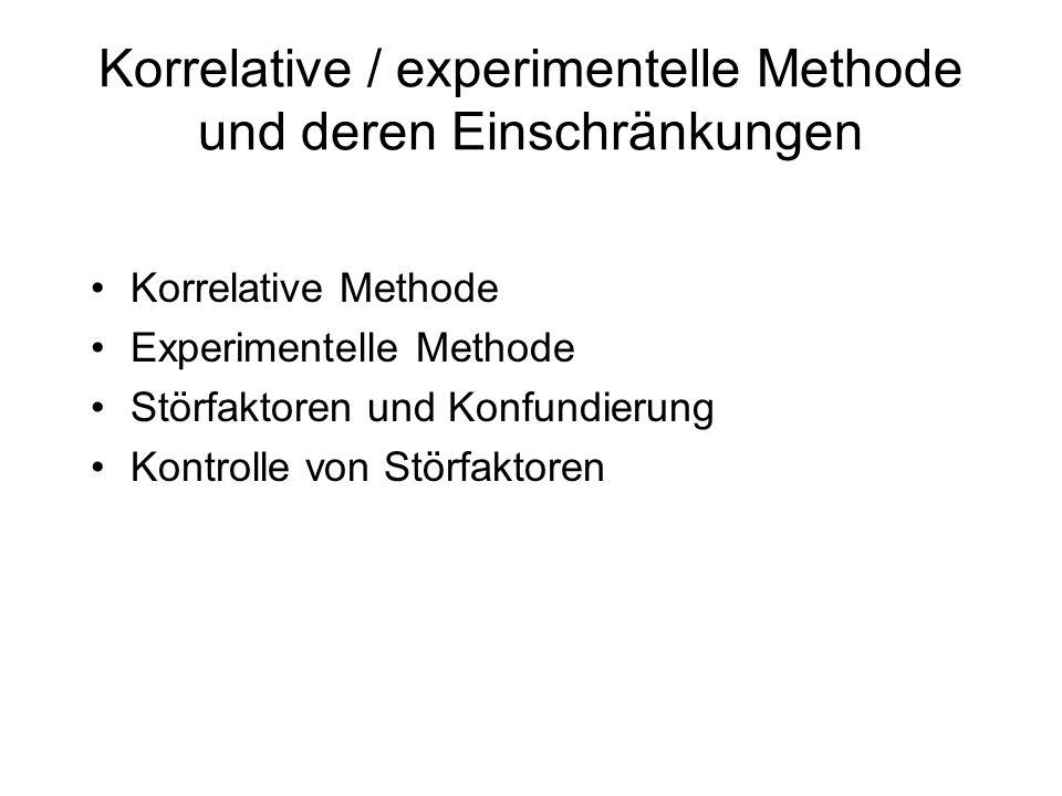 Korrelative / experimentelle Methode und deren Einschränkungen
