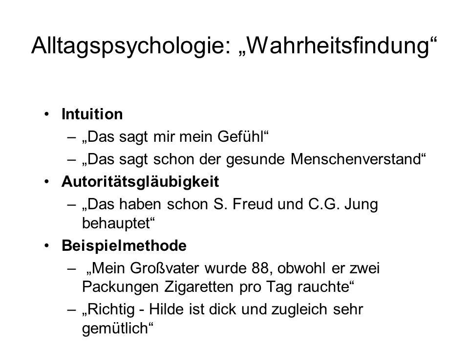 """Alltagspsychologie: """"Wahrheitsfindung"""