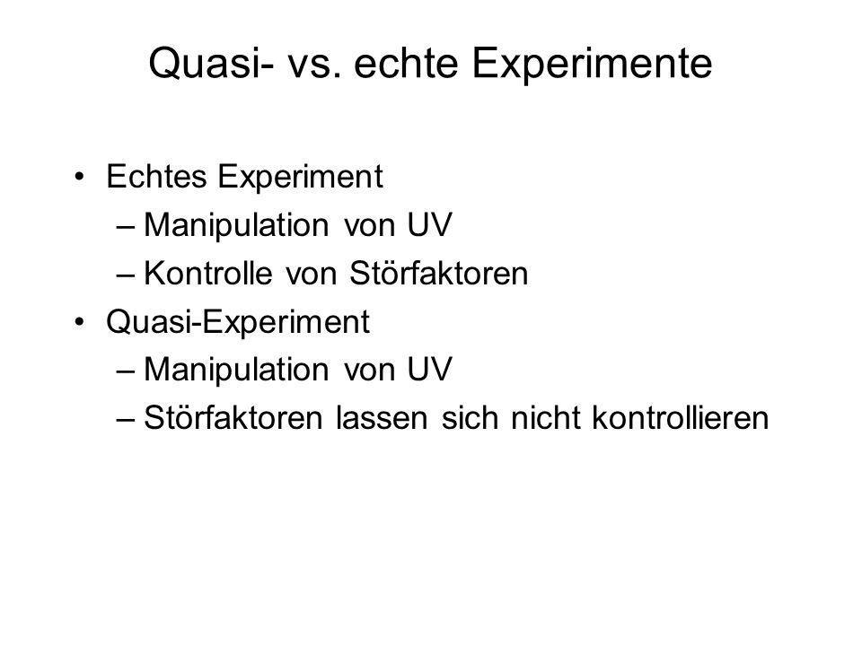 Quasi- vs. echte Experimente