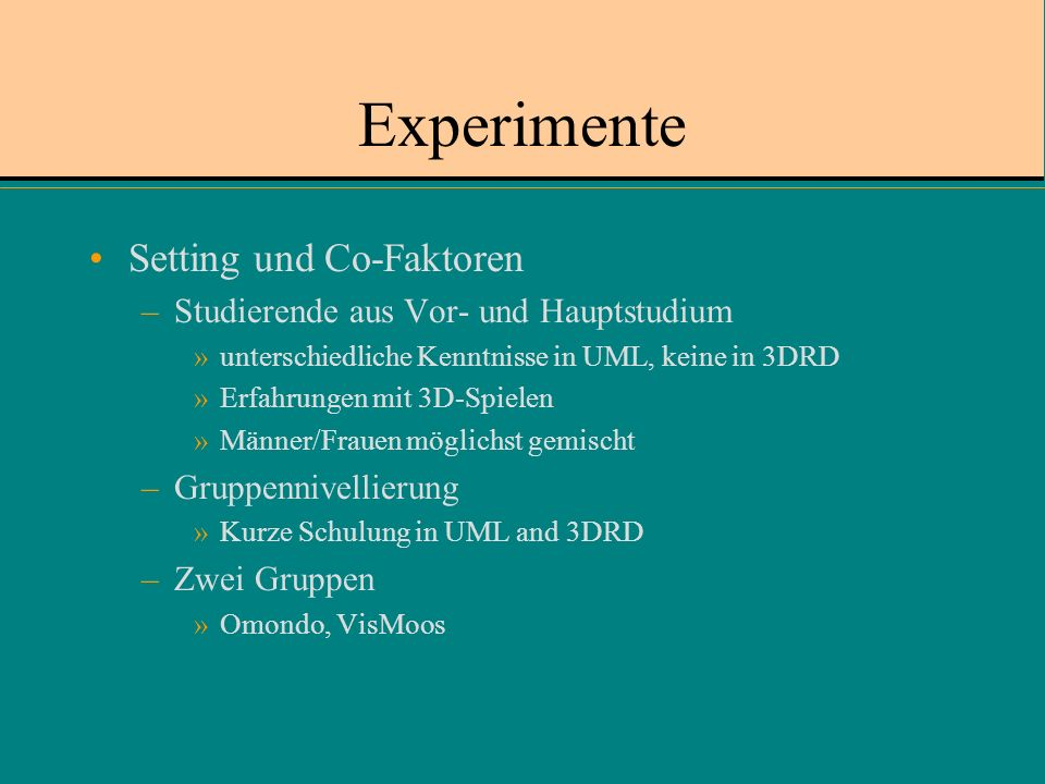 Experimente Setting und Co-Faktoren