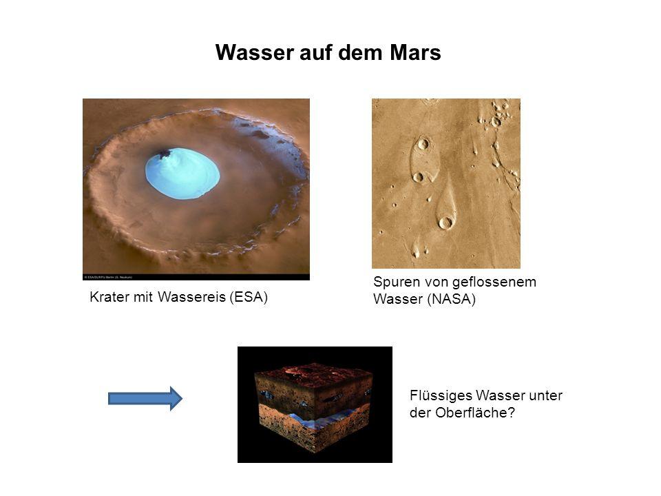 Wasser auf dem Mars Spuren von geflossenem Wasser (NASA)