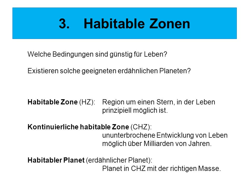 3. Habitable Zonen Welche Bedingungen sind günstig für Leben