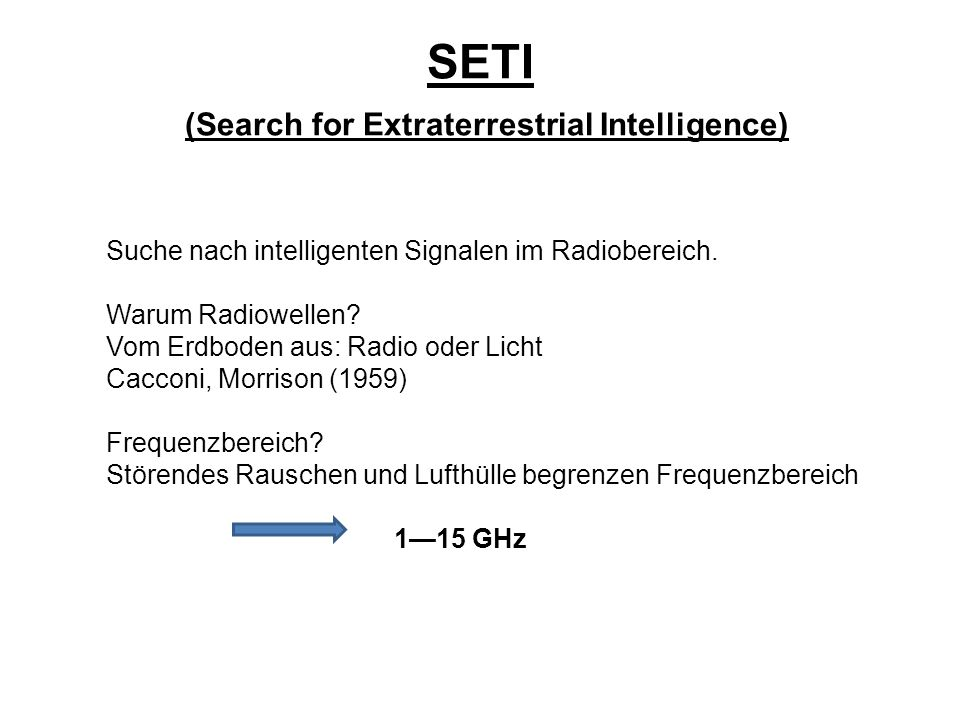 SETI (Search for Extraterrestrial Intelligence)