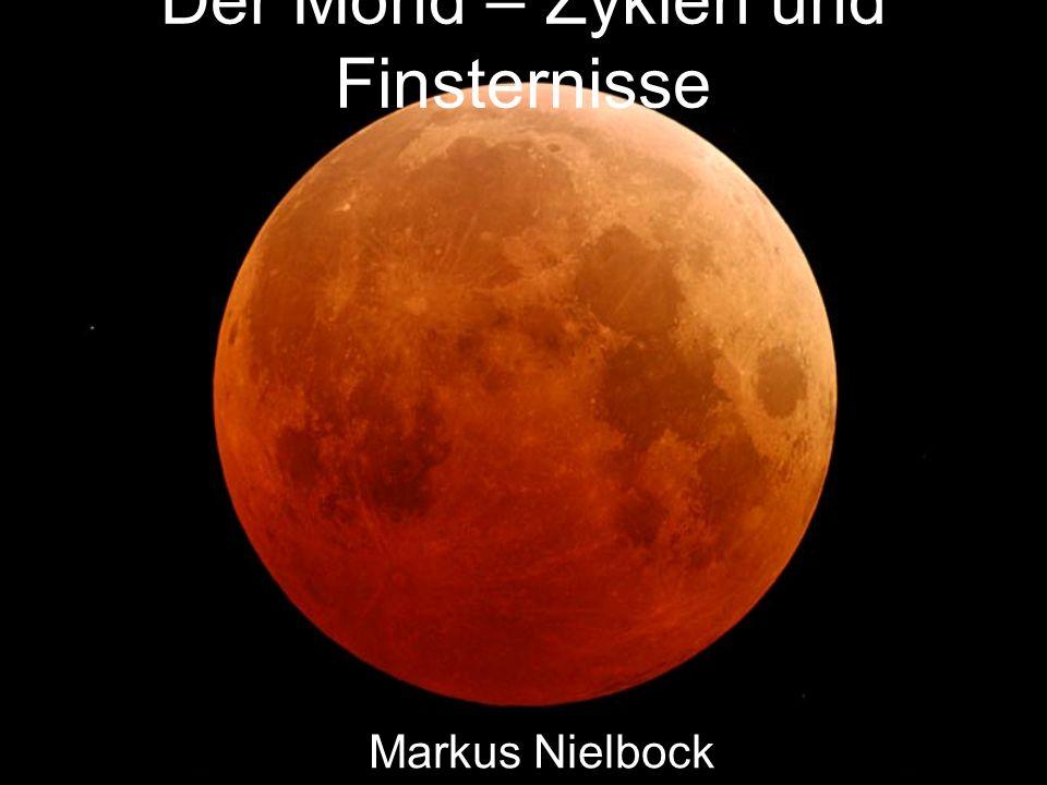 Der Mond – Zyklen und Finsternisse