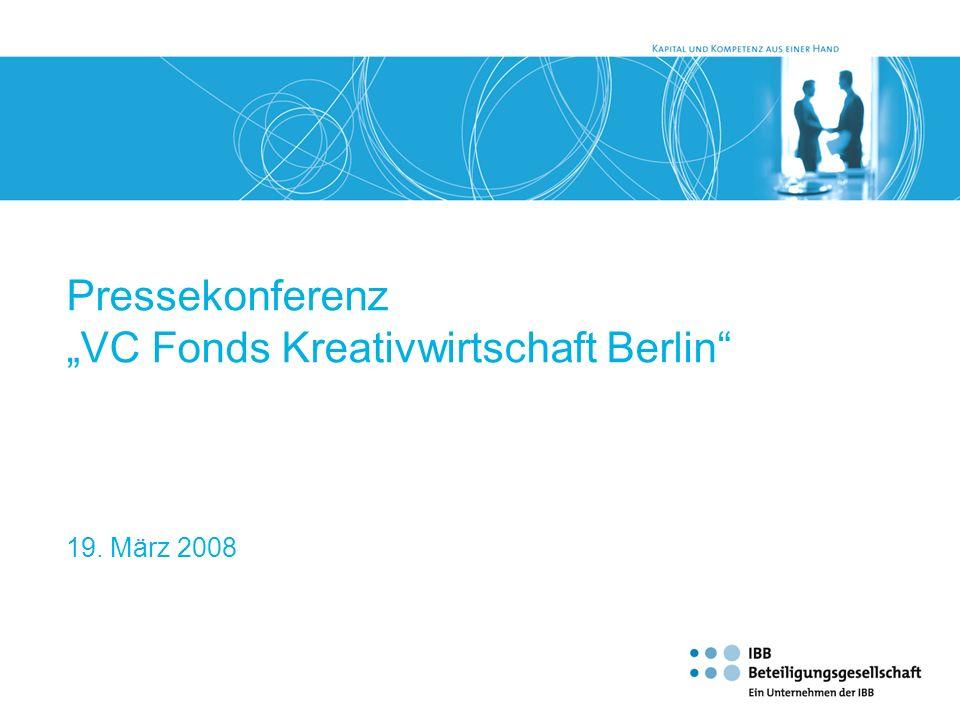 """""""VC Fonds Kreativwirtschaft Berlin"""