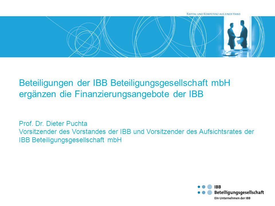 Beteiligungen der IBB Beteiligungsgesellschaft mbH ergänzen die Finanzierungsangebote der IBB