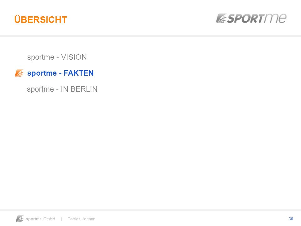 ÜBERSICHT sportme - VISION sportme - FAKTEN sportme - IN BERLIN 30 30