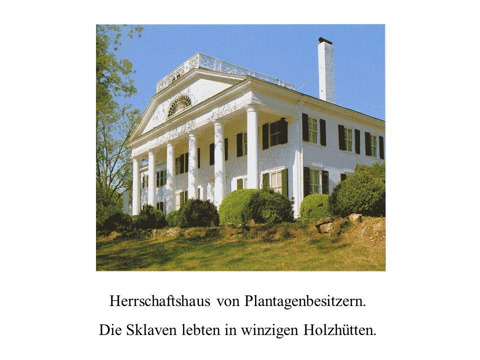 Herrschaftshaus von Plantagenbesitzern.