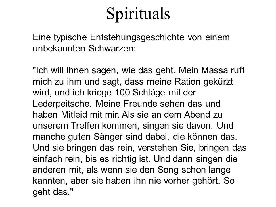 Spirituals Eine typische Entstehungsgeschichte von einem unbekannten Schwarzen:
