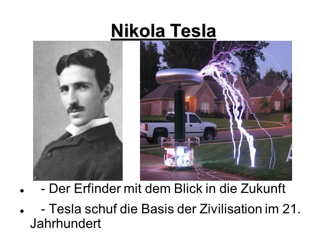 Nikola Tesla - Der Erfinder mit dem Blick in die Zukunft