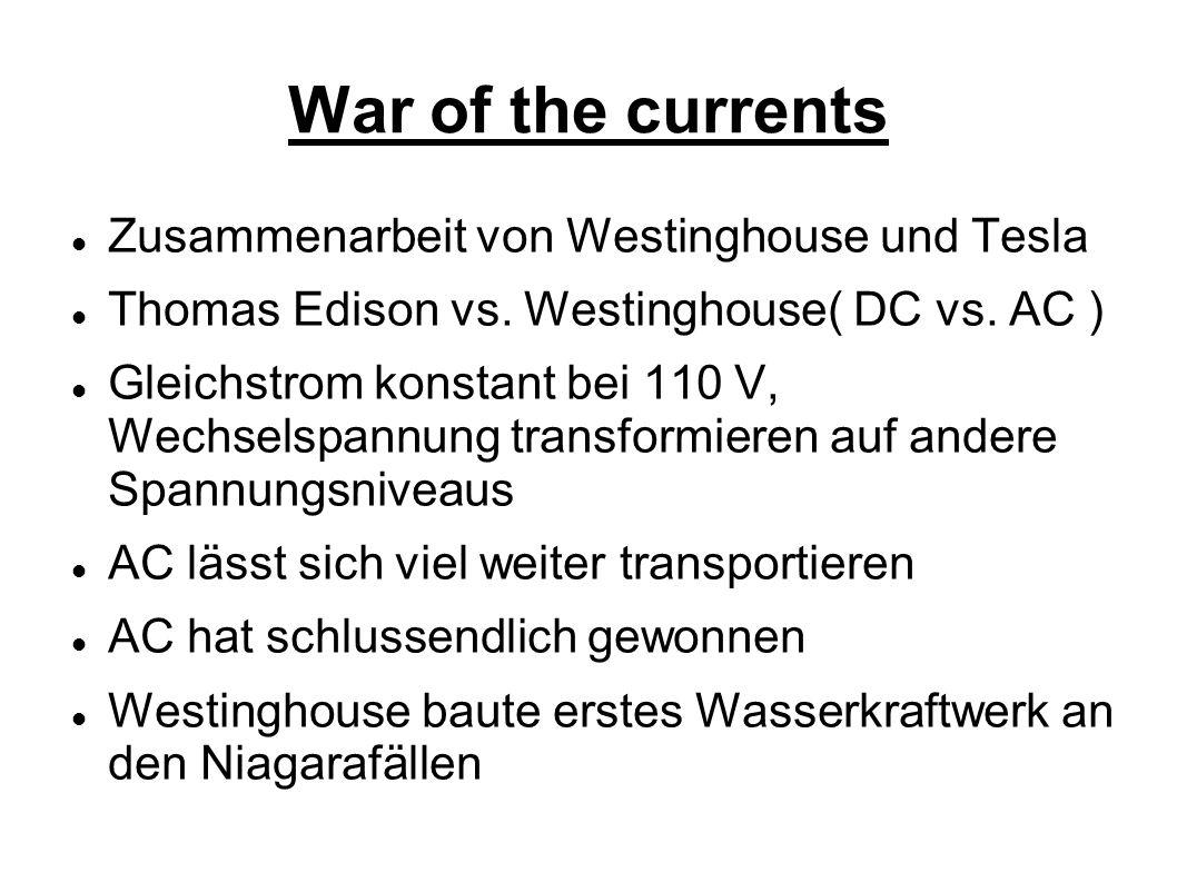 War of the currents Zusammenarbeit von Westinghouse und Tesla
