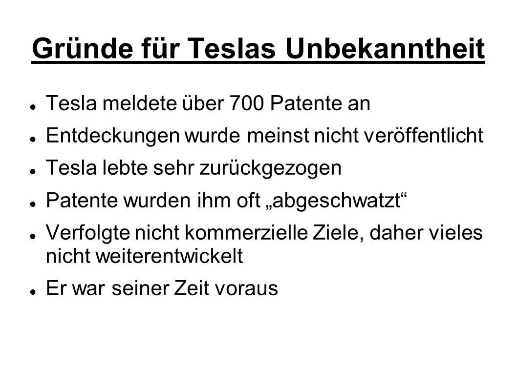 Gründe für Teslas Unbekanntheit