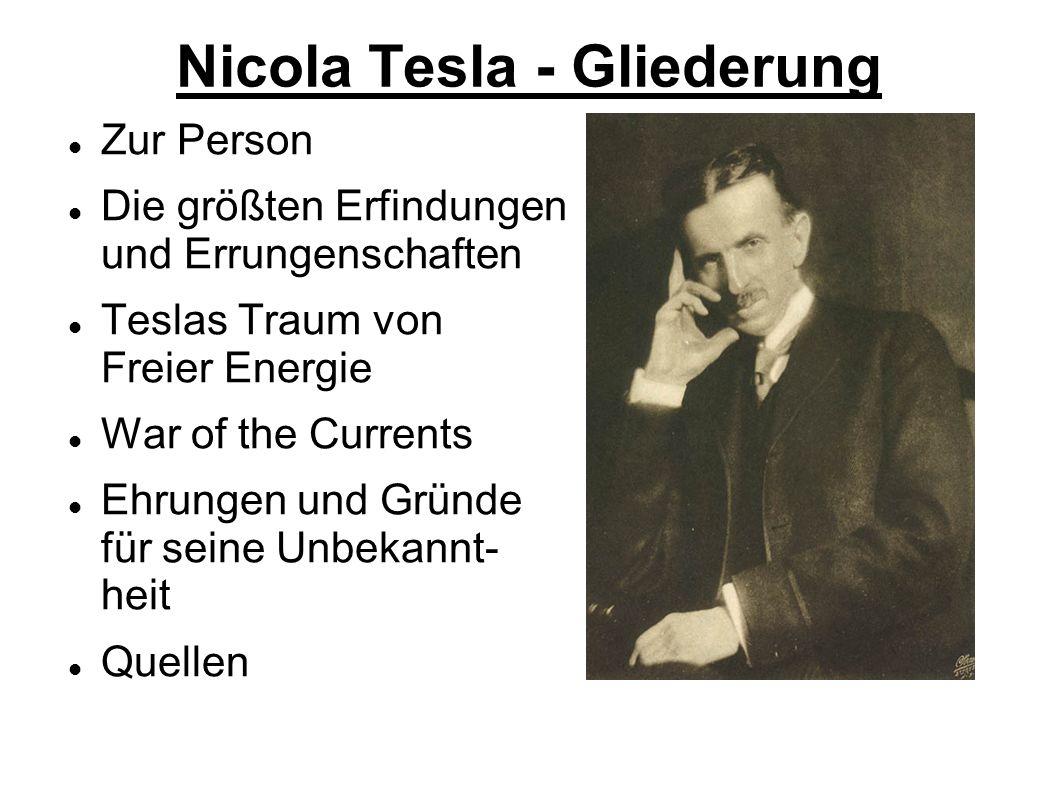 Nicola Tesla - Gliederung