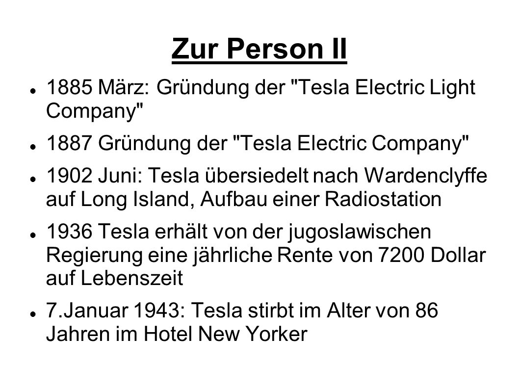 Zur Person II 1885 März: Gründung der Tesla Electric Light Company
