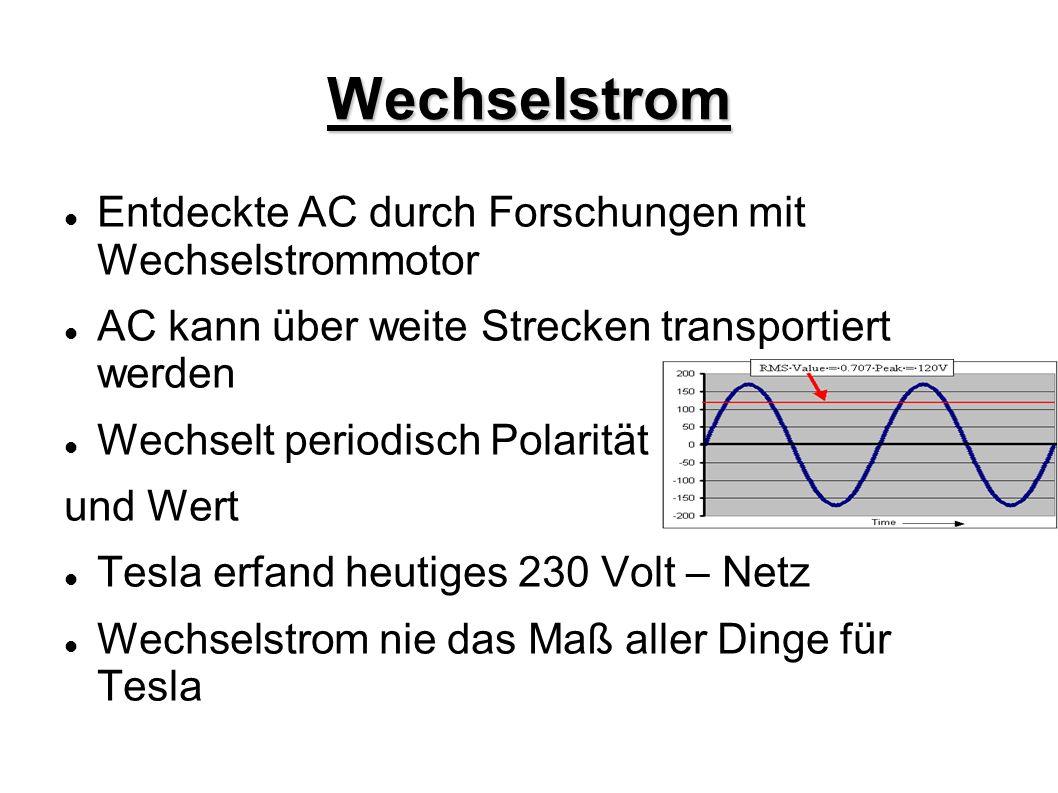 Wechselstrom Entdeckte AC durch Forschungen mit Wechselstrommotor