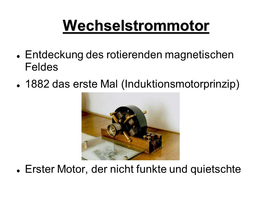 Wechselstrommotor Entdeckung des rotierenden magnetischen Feldes