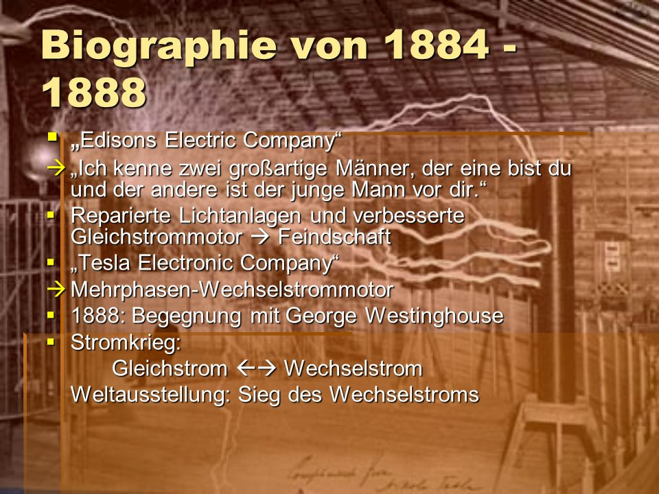"Biographie von 1884 - 1888 ""Edisons Electric Company"