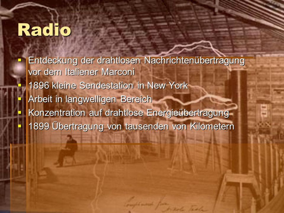 Radio Entdeckung der drahtlosen Nachrichtenübertragung vor dem Italiener Marconi. 1896 kleine Sendestation in New York.