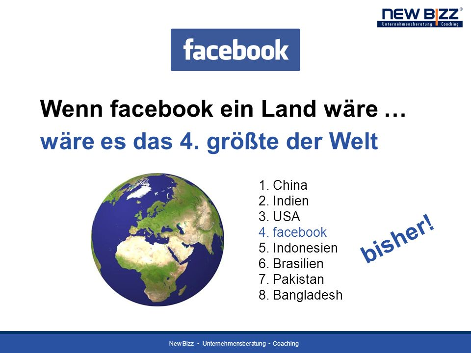 Wenn facebook ein Land wäre … wäre es das 4. größte der Welt