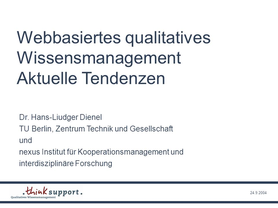 Webbasiertes qualitatives Wissensmanagement Aktuelle Tendenzen