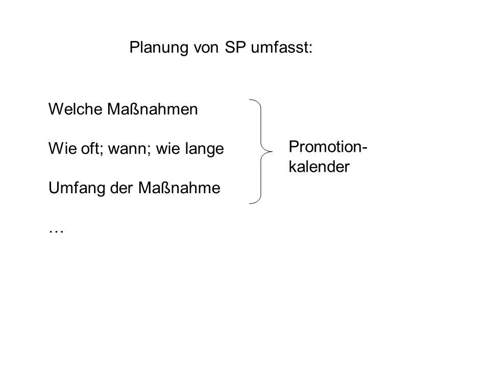 Planung von SP umfasst: