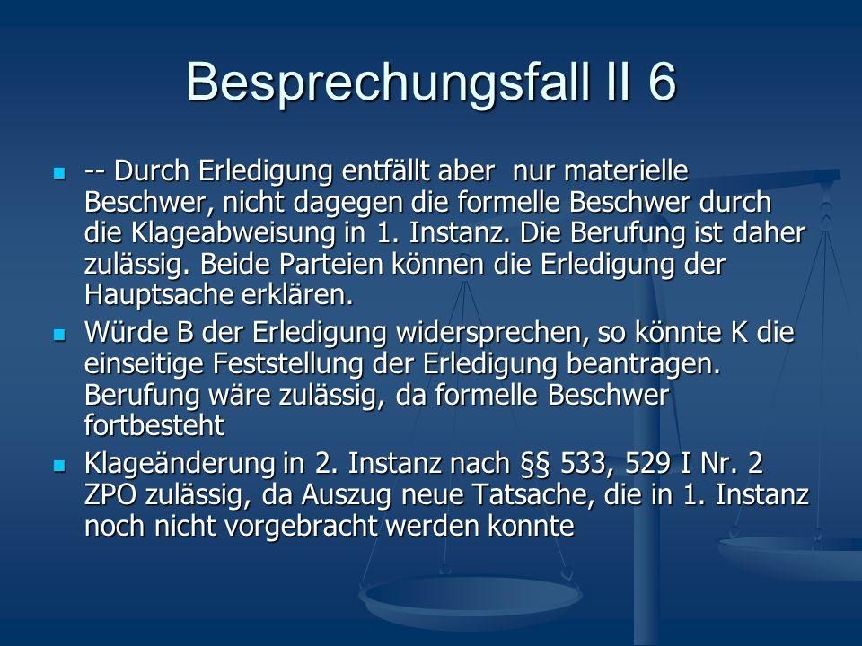 Besprechungsfall II 6