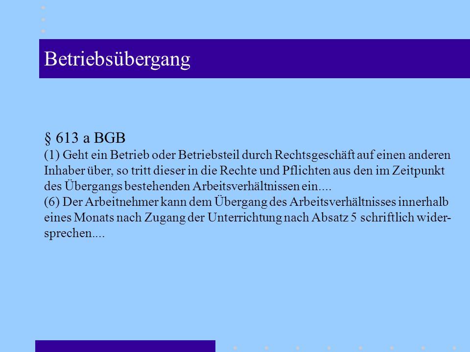 Betriebsübergang § 613 a BGB